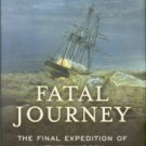 Mancall, Peter C. Fatal Journey: The Final Expedition Of Henry Hudson