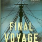 Nichols, Peter. Final Voyage: A Story Of Arctic Disaster And One Fateful Whaling Season