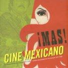 Agrasanchez, Rogelio. Mas! Cine Mexicano: Sensational Mexican Movie Posters, 1957-1990