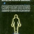Vallee, Jacques. Confrontations: A Scientist's Search For Alien Contact