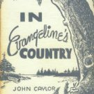 Caylor, John. In Evangeline's Country: A Study Of Baptist Missions Among The French