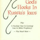 Cook, Johnny Lee. God's Hooks In Russia's Jaws, Plus A Nuclear War Is Coming!..