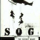 Plaster, John L. SOG: The Secret Wars Of America's Commandos In Vietnam