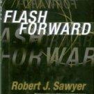 Sawyer, Robert J. Flash Forward