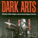 Yenne, B. Hitler's Master Of The Dark Arts: Himmler's Black Knights And The Occult Origins Of The SS