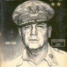 Old Soldiers Never Die...Historical Photo Story Of The Life Of General Of The Army Douglas MacArthur