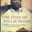 Heard, Alex. The Eyes Of Willie Mcgee: A Tragedy Of Race, Sex, And Secrets In The Jim Crow South