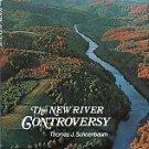 Schoenbaum, Thomas J. The New River Controversy