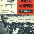 Hoffschmidt, E. J, and Tantum, W. H., editors. German Combat Weapons