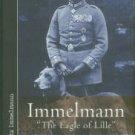 Immelmann, Frantz. Immelmann: The Eagle Of Lille