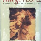 Rosen, Michael J, editor. Horse People: Writers And Artists On The Horses They Love