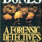 Ubelaker, Douglas, and Scammell, Henry. Bones: A Forensic Detective's Casebook