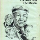 Sam J. Ervin, Jr.: The Man And The Mason