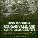 Hammel, Eric. New Georgia, Bougainville, And Cape Gloucester: The U.S. Marines In World War II...