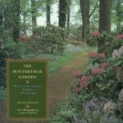 Magnani, Denise. The Winterthur Garden: Henry Francis Du Pont's Romance With The Land