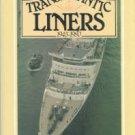 Miller, William H. Transatlantic Liners, 1945-1980