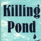 Wilson, G. Gray. The Killing Pond