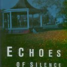 Eccles, Marjorie. Echoes Of Silence
