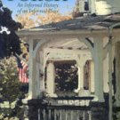 Dolan, Michael. The American Porch: An Informal History Of An Informal Place