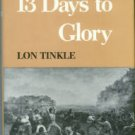 Tinkle, Lon. 13 Days To Glory: The Siege Of The Alamo