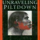 Walsh, John Evangelist. Unraveling Piltdown: The Science Fraud Of The Century...