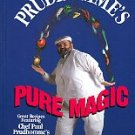 Prudhomme, Paul. Chef Paul Prudhomme's Pure Magic