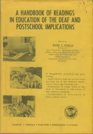 Fusfeld, I., editor. A Handbook Of Readings In Education Of The Deaf And Postschool Implications