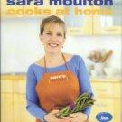 Moulton, Sara. Sara Moulton Cooks At Home