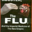 Ali, Majid. The Rooster, The Flu, And The Imperial Medicine Of The New Empire
