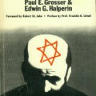 Grosser, Paul E, and Halperin, Edwin G. Anti-Semitism: The Causes And Effects Of A Prejudice