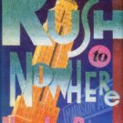 Russell, Howard Lewis. Rush To Nowhere
