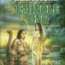 Munn, Vella. Seminole Song