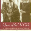 Rubino, Anna. Queen Of The Oil Club : The Intrepid Wanda Jablonski And The Power Of Information