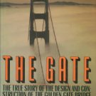Van Der Zee, John. The Gate: The True Story Of The Design And Construction Of The Golden Gate Bridge
