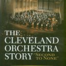 Rosenberg, Donald. The Cleveland Orchestra Story: Second To None