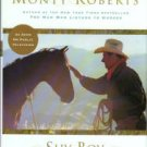 Roberts, Monty. Shy Boy: The Horse That Came In From The Wild
