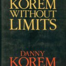 Korem, Danny. Korem Without Limits