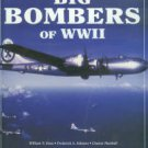 Hess, William N. Big Bombers Of WWII: B-17 Flying Fortress