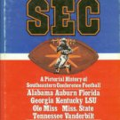 Sugar, Bert Randolph, editor. The SEC: A Pictorial History Of Southeastern Conference Football