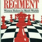 Millan, Betty. Monstrous Regiment: Women Rulers In Men's Worlds