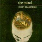 Blakemore, Colin. Mechanics Of The Mind
