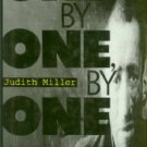 Miller, Judith. One, By One, By One: Facing The Holocaust