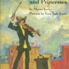 Levoy, Myron. Penny Tunes And Princesses
