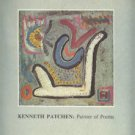 Patchen, Kenneth. Kenneth Patchen: Painter Of Poems