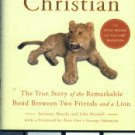 Bourke, Anthony, and Rendall, John. A Lion Called Christian