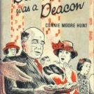 Hunt, Connie Moore. Daddy Was A Deacon