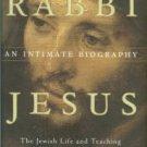 Chilton, Bruce. Rabbi Jesus: An Intimate Biography