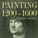 De Wald, Ernest T. Italian Painting, 1200-1600