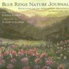 Ellison, George. Blue Ridge Nature Journal: Reflections On The Appalachian Mountains...