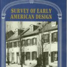 Mullins, Lisa C., editor. Survey Of Early American Design...